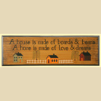 "Sign, Door Board - ""A House is Made of Boards & Beams, a House is Made of Love and Dreams"""