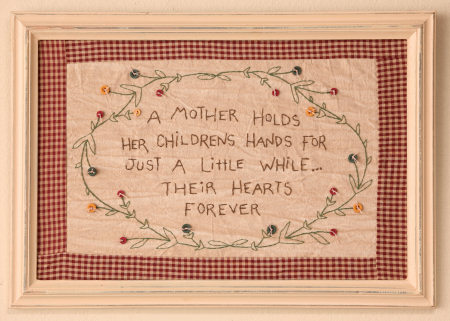 "Stitchery - ""A Mother Holds Her Childrens Hands For A While...Their Hearts Forever"" - Frame"