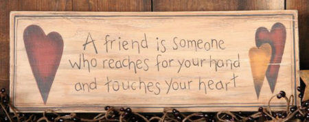 "Message Block - ""A Friend is Someone..."" - Wood"