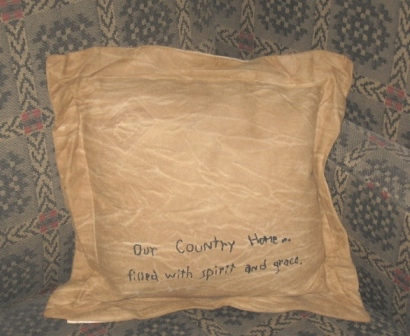 "Aged Stitchery, Pillow - ""Our Country Home is Filled With Spirit & Grace"""