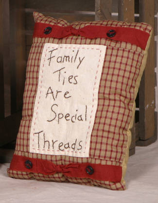 "Stitchery - ""Family Ties Are Special Threads"" - Pillow"