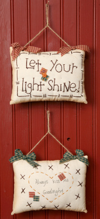 "Stitchery - ""Let Your Light Shine & ""Always Kiss Me Goodnight"", Pillows"