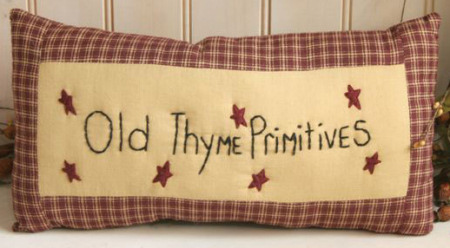 "Stitchery - ""Old Thyme Primitives"" - Pillow"