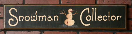 "Sign, Doorboard - Primitive Snowman Collection - ""Snowman Collector"", Wood"
