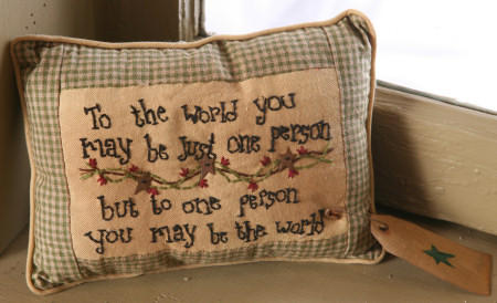 "Stitchery - ""To the World You May""... - Pillow"