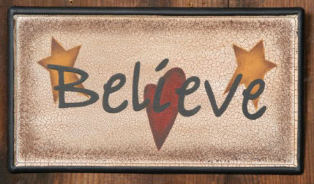 Believe Collection - Tin Sign, Painted