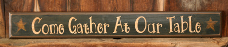 "Sign, Door Board - ""Come Gather at our Table"" - Wood, Black"
