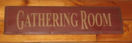 "Sign, Doorboard - ""Gathering Room"""