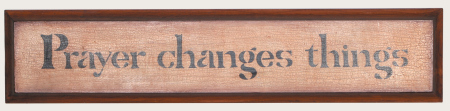 "Sign, Door Board - ""Prayer Changes Things"" - wood"