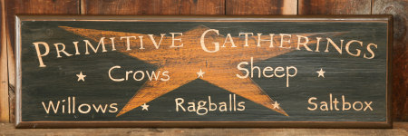 "Sign, Door Board - ""Primitive Gatherings"" - Wood"
