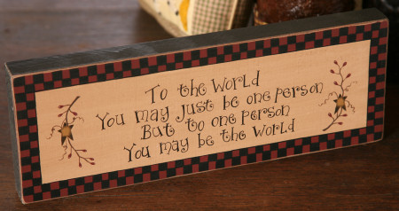 """Message Block - """"To the World..."""",  Wood"""