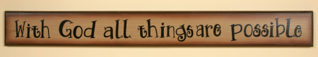 "Sign, Door Board - ""With God All Things Are Possible"" - Wood"